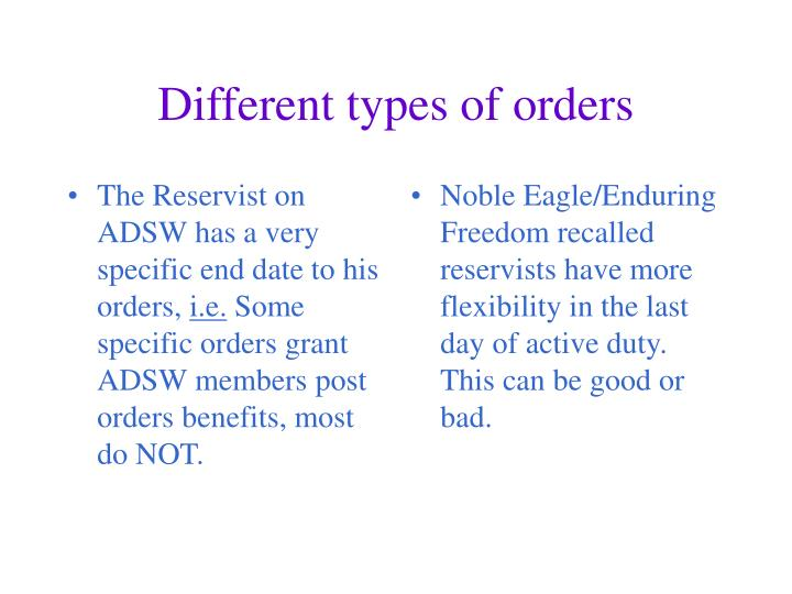 The Reservist on ADSW has a very specific end date to his orders,