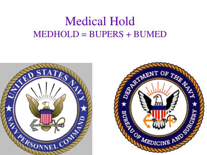 Medical Hold