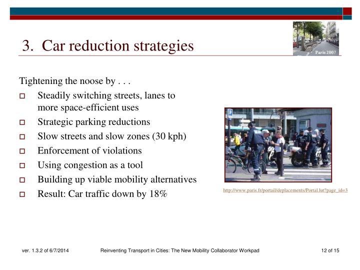3.  Car reduction strategies