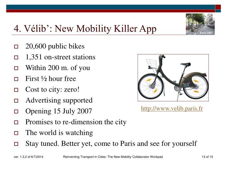 4. Vélib': New Mobility Killer App
