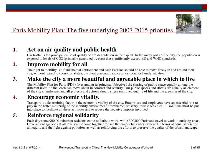 Paris Mobility Plan: The five underlying 2007-2015 priorities