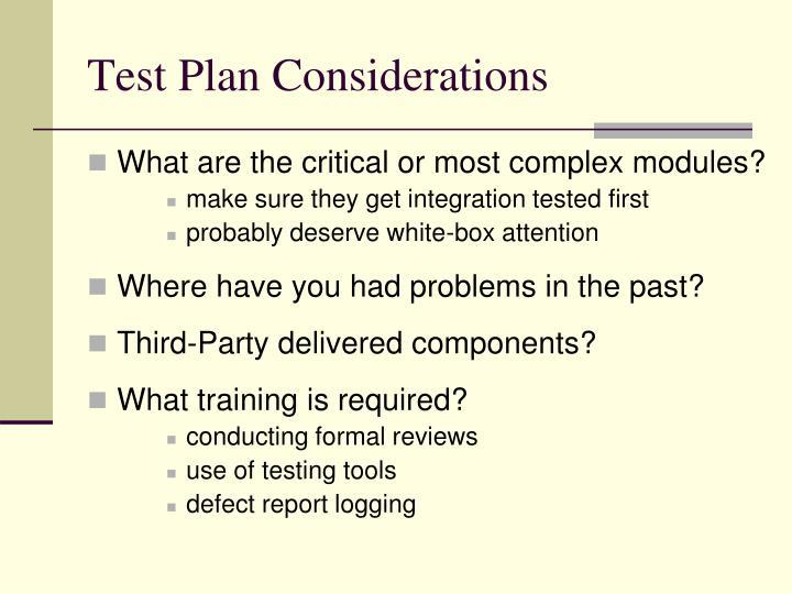Test Plan Considerations