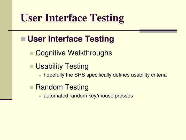 User Interface Testing