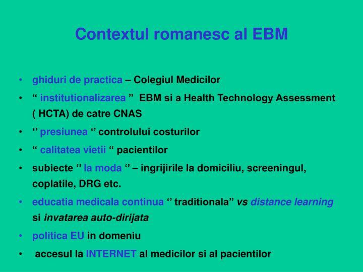 Contextul romanesc al EBM
