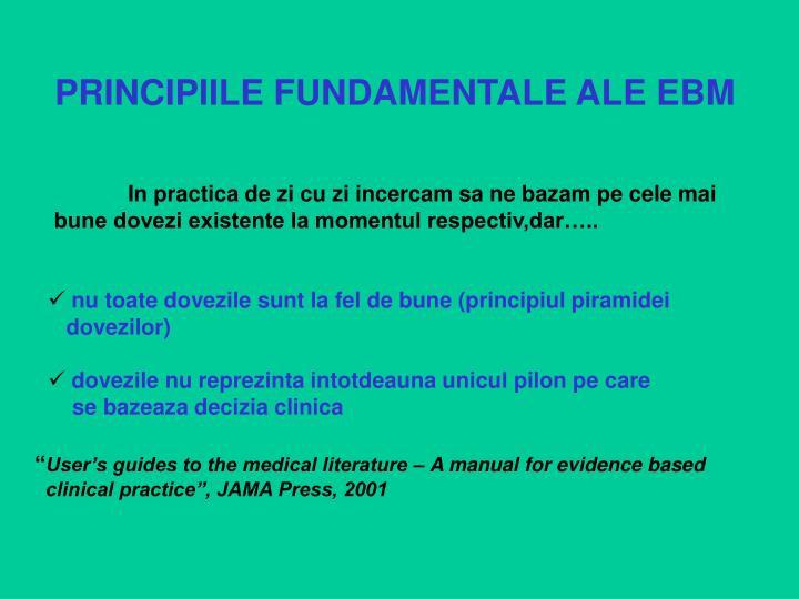 PRINCIPIILE FUNDAMENTALE ALE EBM
