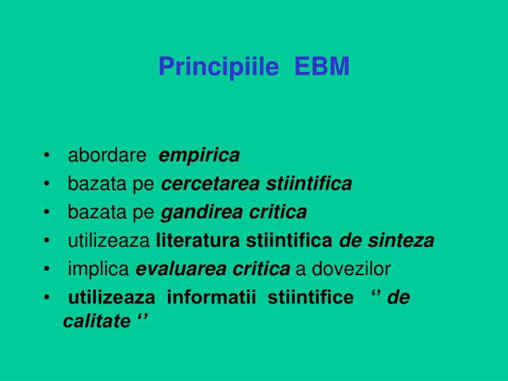 Principiile  EBM