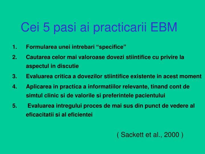 Cei 5 pasi ai practicarii EBM