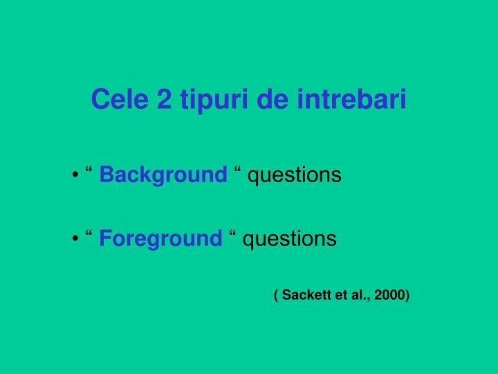 Cele 2 tipuri de intrebari