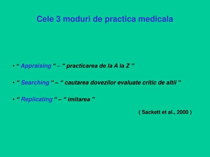 Cele 3 moduri de practica medicala