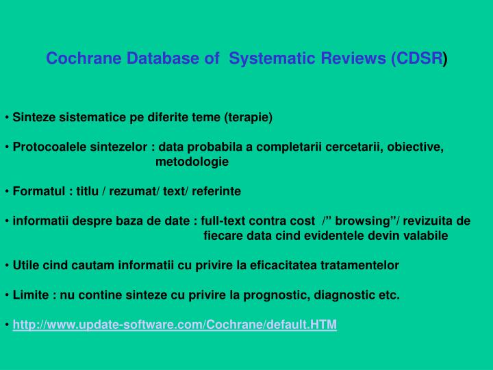 Cochrane Database of  Systematic Reviews (CDSR