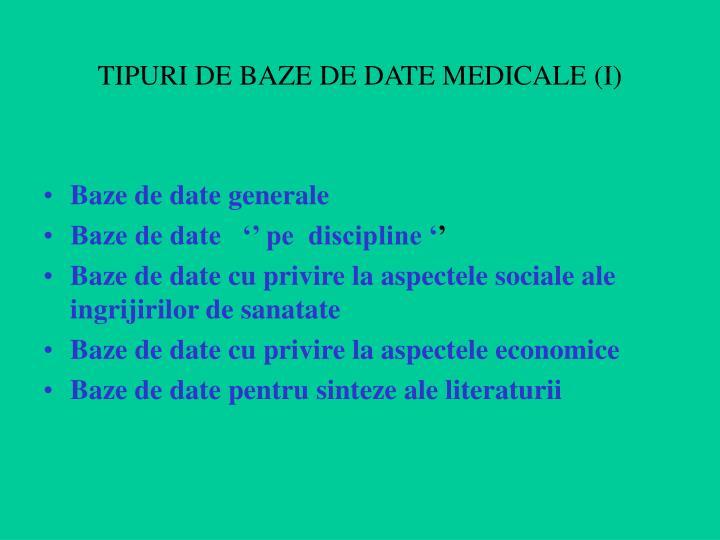 TIPURI DE BAZE DE DATE MEDICALE (I)