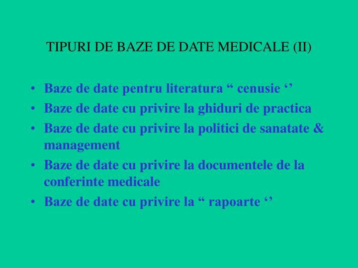 TIPURI DE BAZE DE DATE MEDICALE (II)