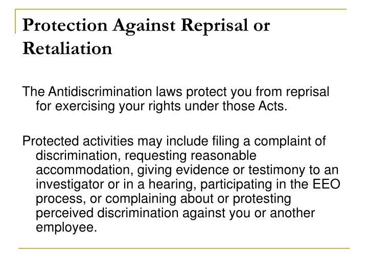 Protection Against Reprisal or Retaliation