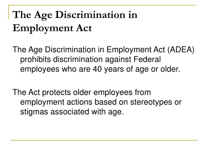 The Age Discrimination in Employment Act