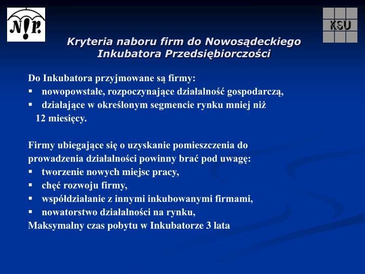 Kryteria naboru firm do Nowosądeckiego Inkubatora Przedsiębiorczości