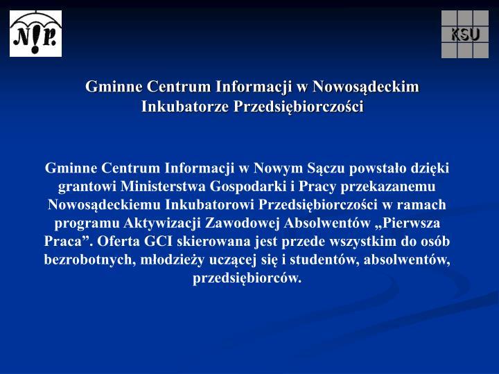 Gminne Centrum Informacji w Nowosądeckim Inkubatorze Przedsiębiorczości