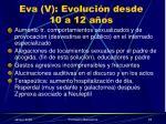 eva v evoluci n desde 10 a 12 a os