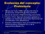 evoluci n del concepto prehistoria