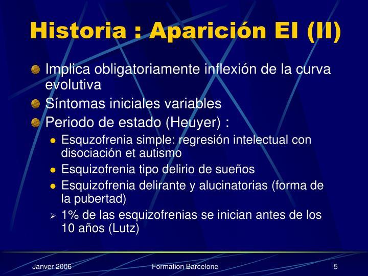 Historia : Aparición EI (II)
