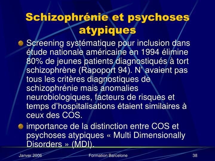 Schizophrénie et psychoses atypiques