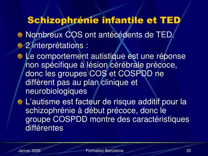 Schizophrénie infantile et TED
