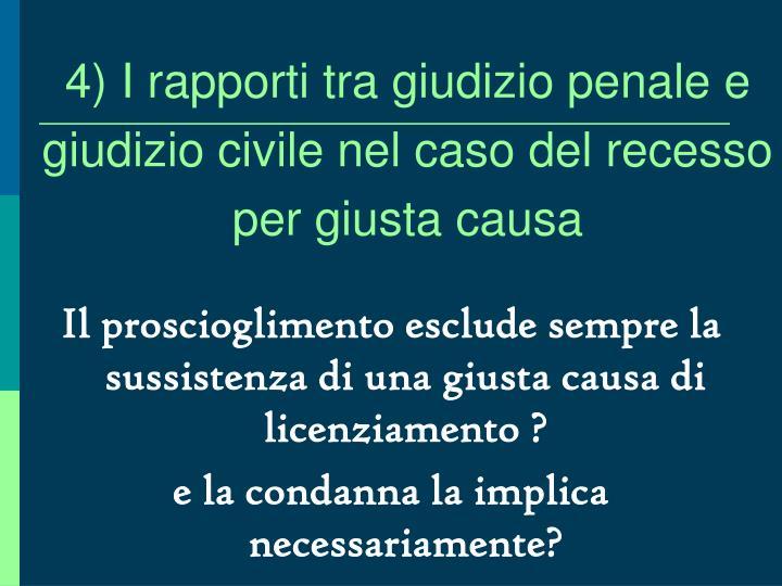 4) I rapporti tra giudizio penale e giudizio civile nel caso del recesso per giusta causa