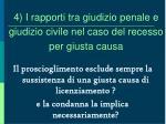 4 i rapporti tra giudizio penale e giudizio civile nel caso del recesso per giusta causa