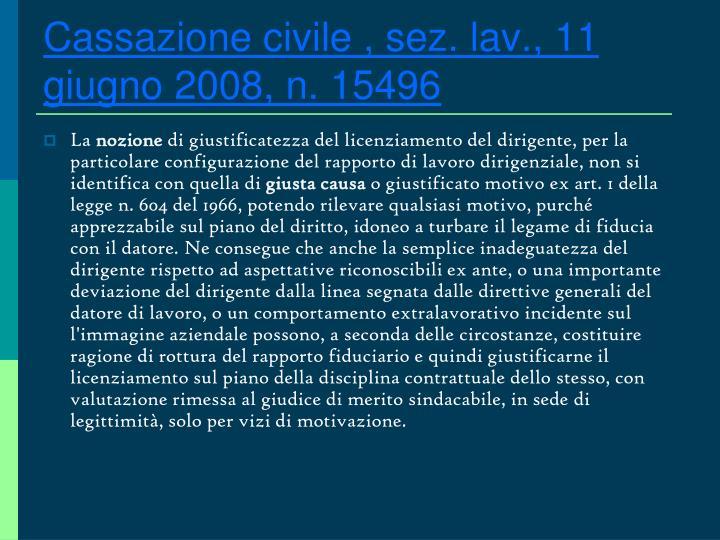 Cassazione civile , sez. lav., 11 giugno 2008, n. 15496