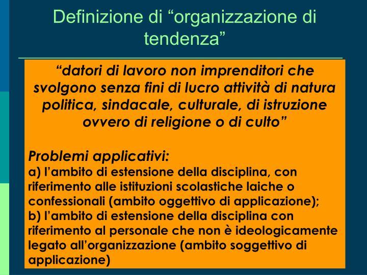 """Definizione di """"organizzazione di tendenza"""""""