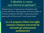 il dibattito in corso una riforma bi partisan