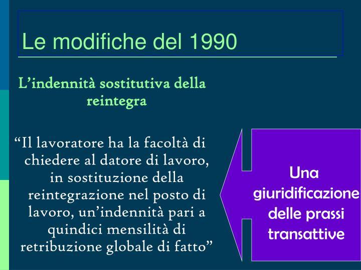 Le modifiche del 1990