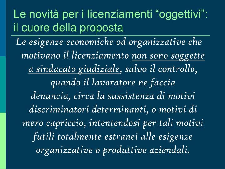 """Le novità per i licenziamenti """"oggettivi"""": il cuore della proposta"""