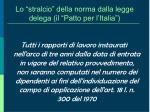 lo stralcio della norma dalla legge delega il patto per l italia
