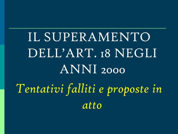 IL SUPERAMENTO DELL'ART. 18 NEGLI ANNI 2000