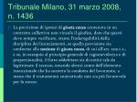 tribunale milano 31 marzo 2008 n 1436