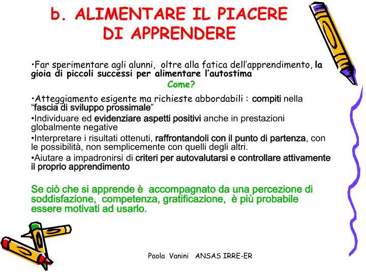 b. ALIMENTARE IL PIACERE DI APPRENDERE