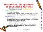 peculiarita del quaderno di educazione motoria