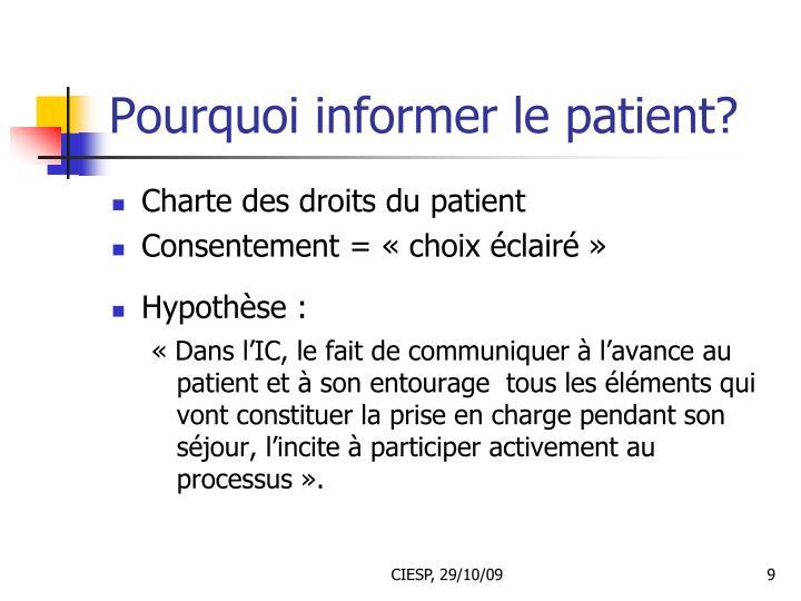 Pourquoi informer le patient?