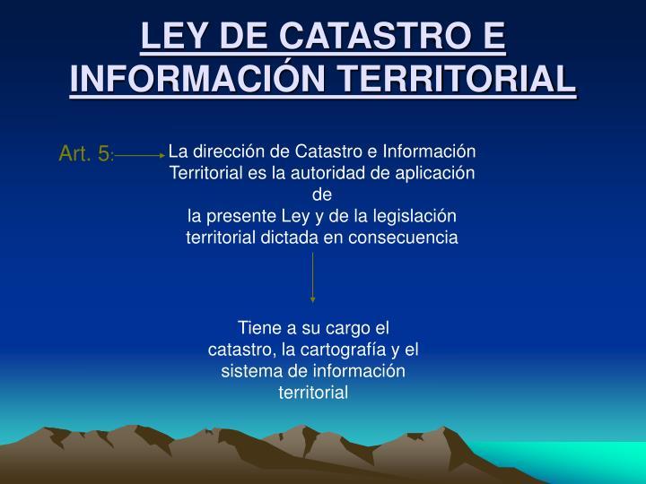 LEY DE CATASTRO E INFORMACIÓN TERRITORIAL