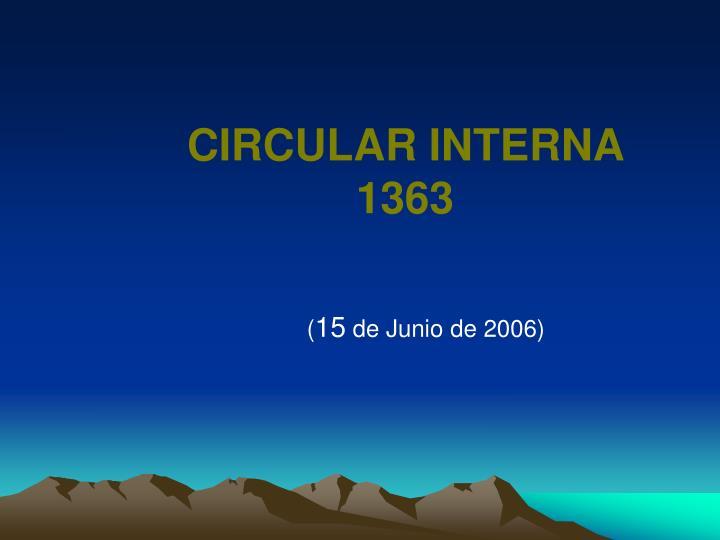CIRCULAR INTERNA 1363