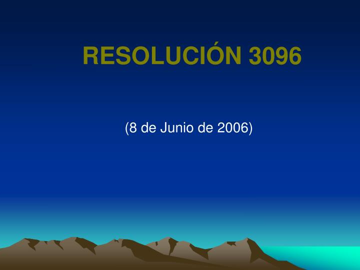 RESOLUCIÓN 3096