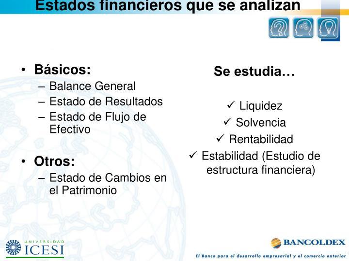 Estados financieros que se analizan