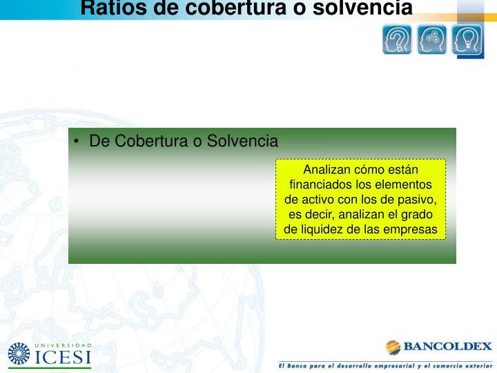 Ratios de cobertura o solvencia