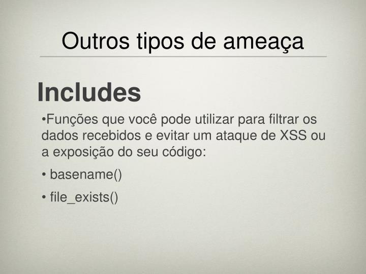 Funções que você pode utilizar para filtrar os dados recebidos e evitar um ataque de XSS ou a exposição do seu código: