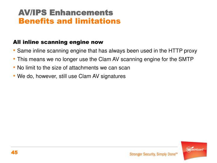 AV/IPS Enhancements