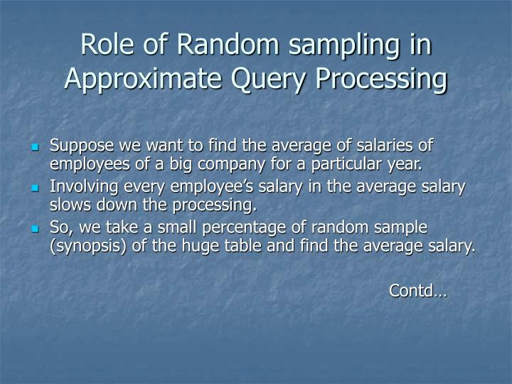 Role of Random sampling in Approximate Query Processing