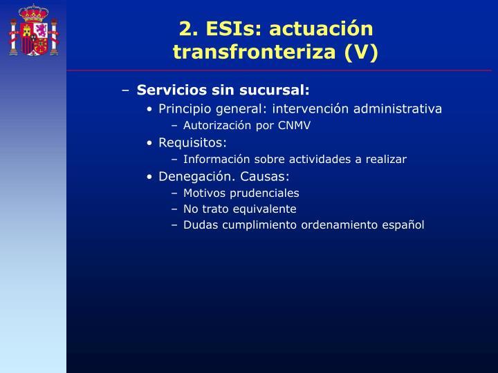 2. ESIs: actuación transfronteriza (V)