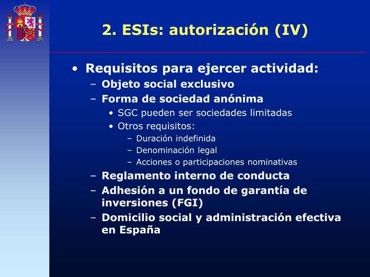 2. ESIs: autorización (IV)