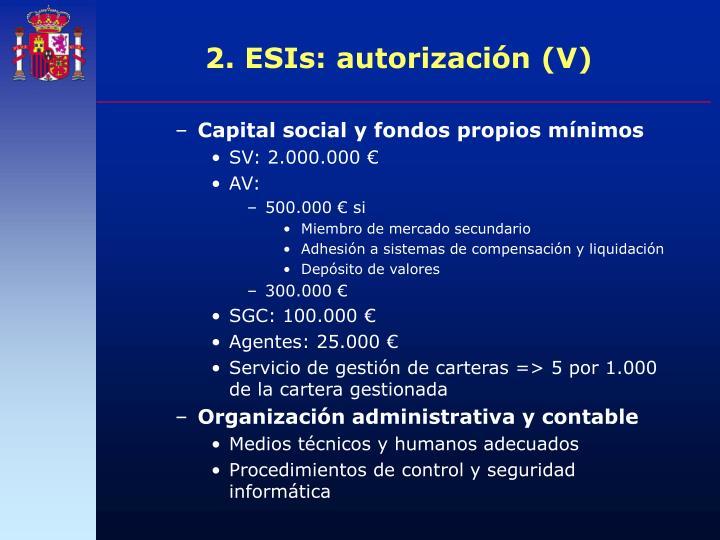 2. ESIs: autorización (V)