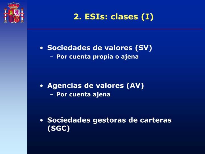 2. ESIs: clases (I)